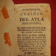 Libros antiguos: COMPENDIO CURIOSO DEL ATLA ABREVIADO. APROXIMADAMENTE 1769.. Lote 57415270