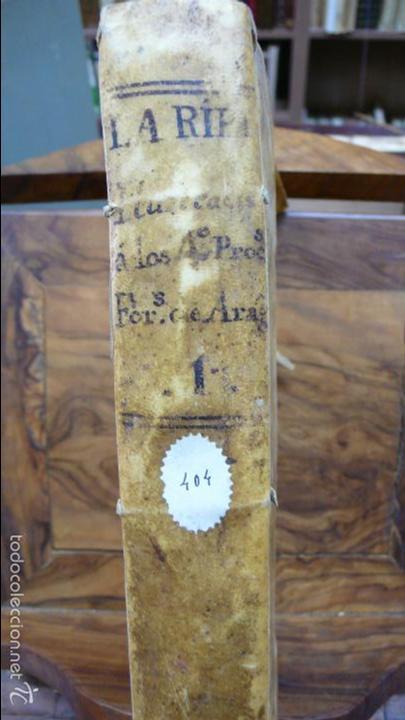 Libros antiguos: ILUSTRACION A LOS QUATRO PROCESSOS FORALES DE ARAGON. JUAN ANTONIO LA RIPA. 1764. - Foto 2 - 57437856
