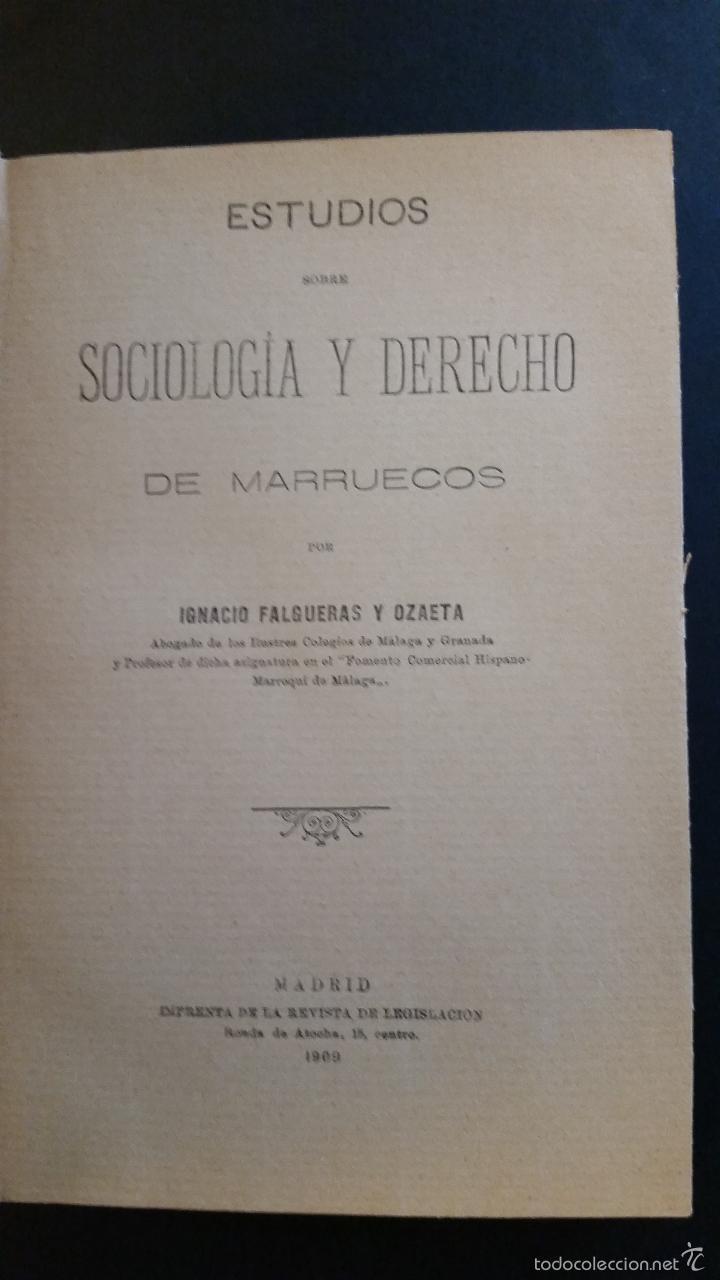Libros antiguos: 1909 - FALGUERAS Y OZAETA - ESTUDIOS SOBRE SOCIOLOGÍA Y DERECHO DE MARRUECOS - Foto 2 - 57448394