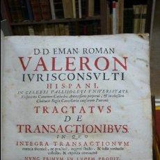 Libros antiguos: TRACTATUS DE TRANSACTIONIBUS IN QUO INTEGRA TRANSACTIONUM … E. ROMAN VALERON, 1665.. Lote 57449446