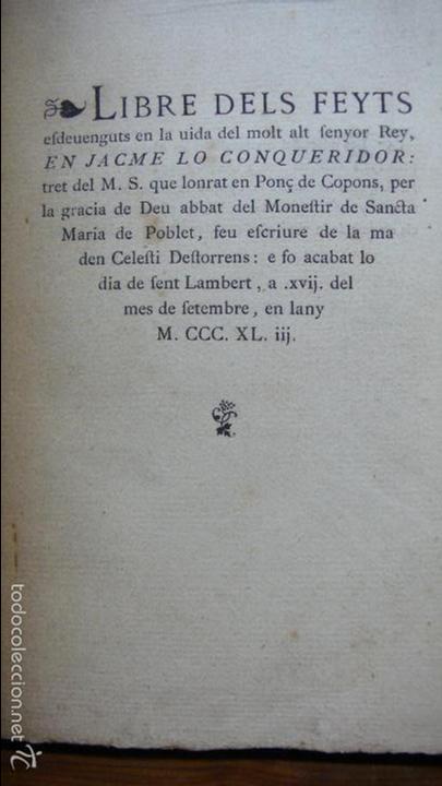 LIBRE DELS FEYTS ESDEVENGUTS EN LA VIDA… JAUME I. 1872. (Libros Antiguos, Raros y Curiosos - Historia - Otros)