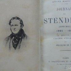 Libros antiguos: OEUVRE POSTUME. JOURNAL DE STENDHAL (HENRI BEYLE) 1801-1814. 1888. PRIMERA EDICIÓN.. Lote 57450686