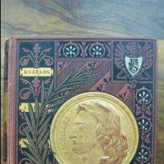 Libros antiguos: DRAMAS DE C. F. SCHILLER. GUILLERMO TELL. MARIA ESTUARDO. LA DONCELLA DE ORLEANS. 1881.. Lote 57452813