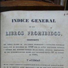Libros antiguos: INDICE GENERAL DE LOS LIBROS PROHIBIDOS.. 1844.. Lote 57486771