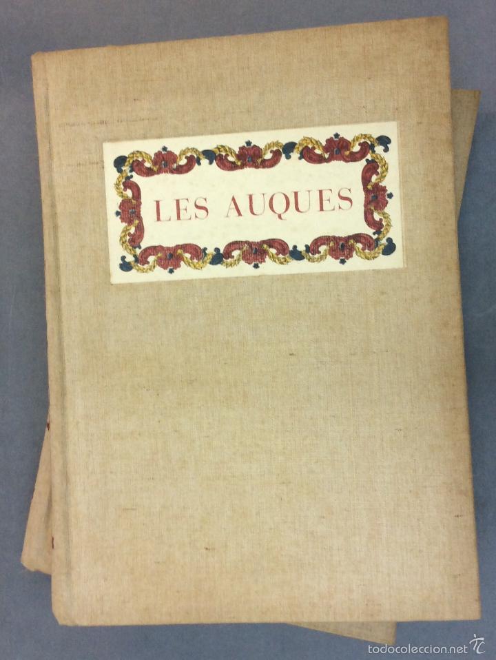 LES AUQUES. JOAN AMADES. 1931. 2 TOMOS. EDICIÓN NUMERADA. BIBLIOFILIA. (Libros Antiguos, Raros y Curiosos - Bellas artes, ocio y coleccionismo - Otros)