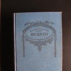 Libros antiguos: EDUARDO ZAMACOIS. INCESTO .BIBLIOTECA SOPENA, Nº 70 EN TORNO A 1920. Lote 57496019