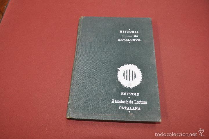 HISTORIA DE CATALUNYA - ASSOCIACIÓ DE LECTURA CATALANA - SETEMBRE 1906 - AHCB (Libros Antiguos, Raros y Curiosos - Historia - Otros)