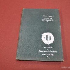 Libros antiguos: HISTORIA DE CATALUNYA - ASSOCIACIÓ DE LECTURA CATALANA - SETEMBRE 1906 - AHCB. Lote 57503267