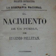 Libros antiguos: EL NACIMIENTO DE UN PUEBLO EUGENIO PELLETAN LA SOBERANÍA NACIONAL 1865 MASONERIA. Lote 57515216