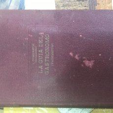 Libros antiguos: GUIA DEL GASTRONOMO . Lote 57526992