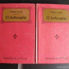 Libros antiguos: WALTER SCOTT. EL ANTICUARIO. ED. APOSTOLADO DE LA PRENSA. 1910. DOS TOMOS.. Lote 57529379