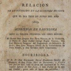 Libros antiguos: RELACION DE LO OCURRIDO... EL DIA TRES DE JUNIO DEL AÑO 1809...EN BARCELONA BAJO LA TIRANIA FRANCESA. Lote 57529926