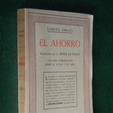 Livres anciens: EL AHORRO DE SAMUEL SMILES, ED.R.SOPENA, 1935, INTONSO. Lote 57530327