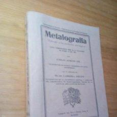Libros antiguos: METALOGRAFÍA APLICADA A LOS PRODUCTOS SIDERÚRGICOS / EMILIO JIMENO GIL. Lote 57533910