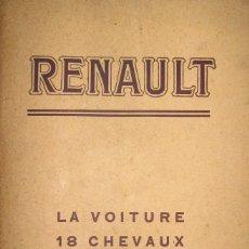 Libros antiguos: MANUAL DE RENAULT DE 18 CV, ORIGINAL DE 1914.. Lote 57553208