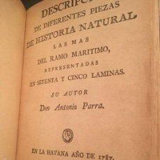 Libros antiguos: PARRA DESCRIPCIÓN DIFERENTES PIEZAS DE HISTORIA NATURAL. HAVANA 1787 (PERO CIRCA 1912) FACSIMIL CUBA. Lote 57565296