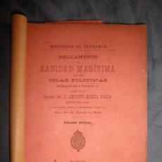 Libros antiguos: REGLAMENTO SANIDAD MARITIMA PARA LAS ISLAS FILIPINAS - AÑO 1890 - COLONIAS·RARO.. Lote 57582680