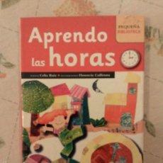 Libros antiguos: APRENDO LAS HORAS, POR CELIA RUIZ Y DIBUDOS DE FLORENCIA CAFFERATA -SERVILIBRO - ESPAÑA. Lote 57584986