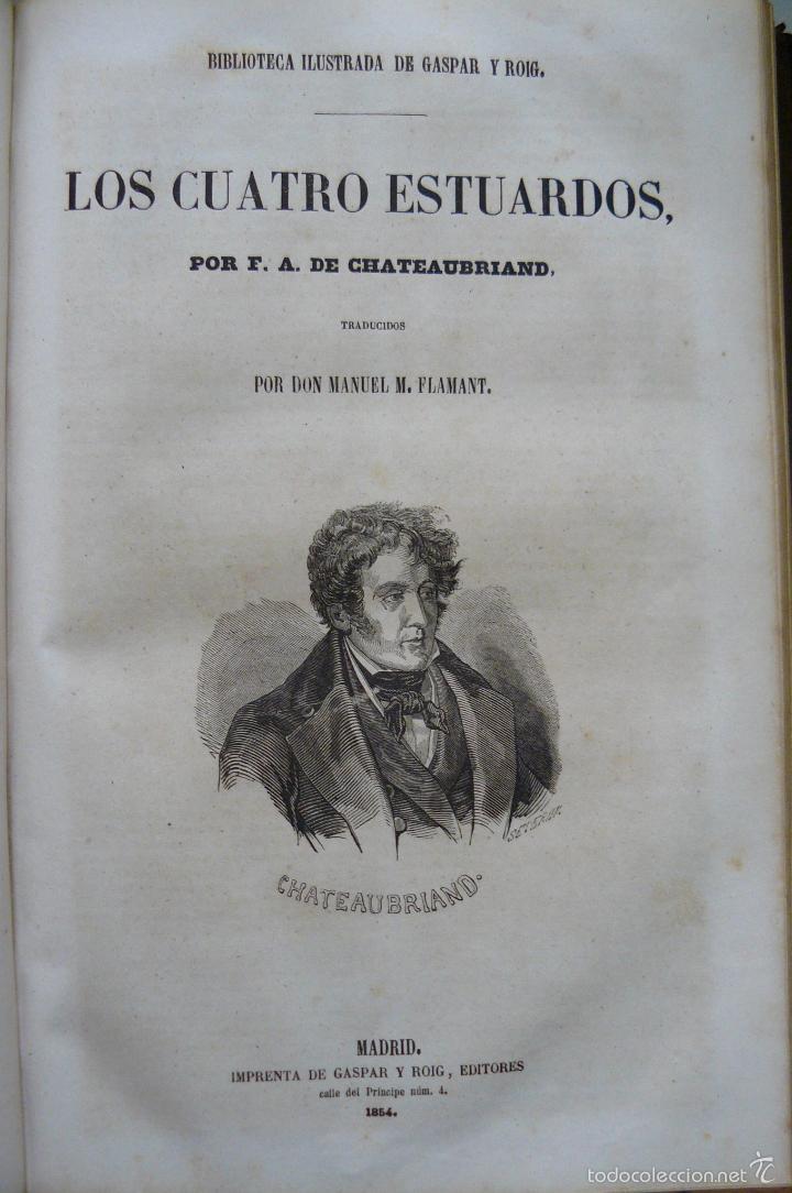 Libros antiguos: OBRAS DE CHATEAUBRIAND BIBLIOTECA DE GASPAR Y ROIG MADRID 1855 CUATRO TOMOS COMPLETAS - Foto 5 - 57588618