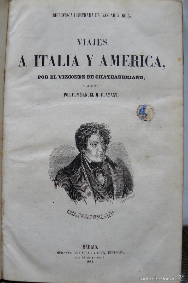Libros antiguos: OBRAS DE CHATEAUBRIAND BIBLIOTECA DE GASPAR Y ROIG MADRID 1855 CUATRO TOMOS COMPLETAS - Foto 6 - 57588618