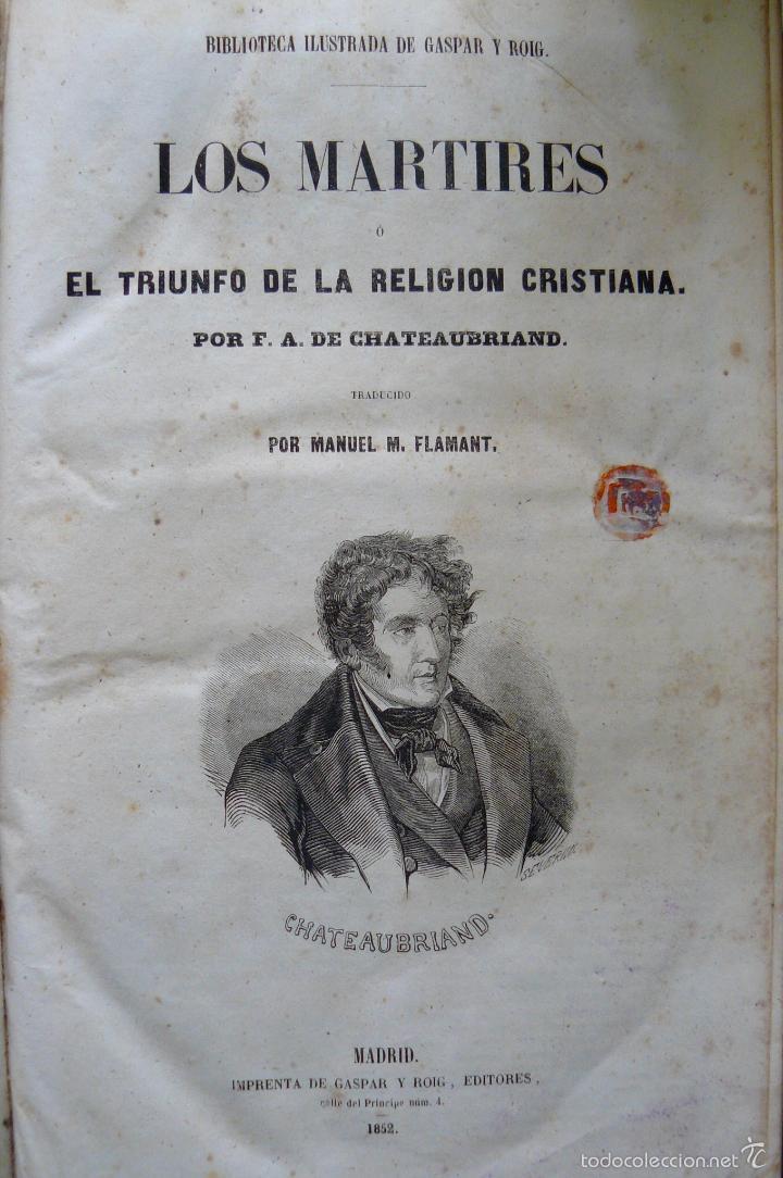 Libros antiguos: OBRAS DE CHATEAUBRIAND BIBLIOTECA DE GASPAR Y ROIG MADRID 1855 CUATRO TOMOS COMPLETAS - Foto 7 - 57588618