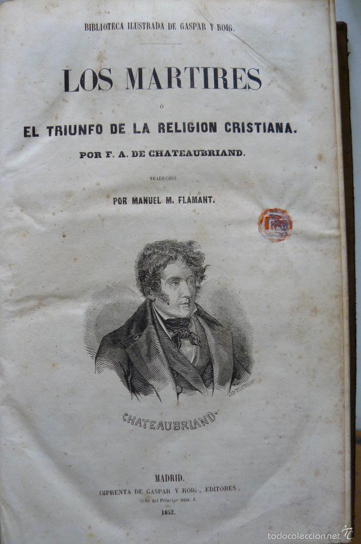Libros antiguos: OBRAS DE CHATEAUBRIAND BIBLIOTECA DE GASPAR Y ROIG MADRID 1855 CUATRO TOMOS COMPLETAS - Foto 8 - 57588618