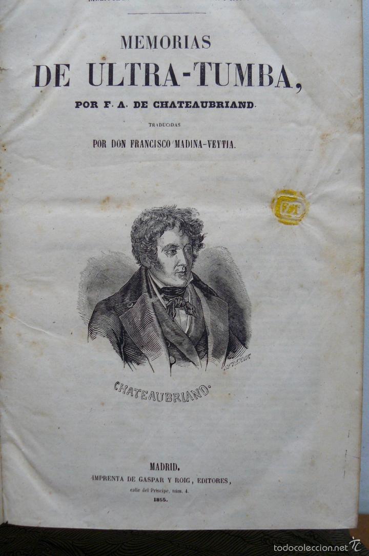 Libros antiguos: OBRAS DE CHATEAUBRIAND BIBLIOTECA DE GASPAR Y ROIG MADRID 1855 CUATRO TOMOS COMPLETAS - Foto 12 - 57588618