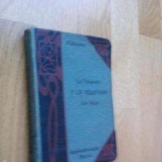 Libros antiguos: LA TELEGRAFÍA Y LA TELEFONÍA SIN HILOS / DOMINGO MAZZOTTO / EDITORIAL BAILLY-BAILLIERE E HIJOS, 1906. Lote 57590475