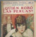 Libros antiguos: ¿ QUIEN ROBO LAS PERLAS ? - BERTA RUCK - LA NOVELA ROMANTICA - EDITORIAL JUVENTUD BARCELONA. Lote 57605430