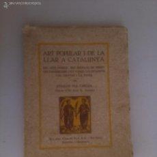 Libros antiguos - Art popular i de la llar a Catalunya. Joaquim Pla Cargol - 57605977