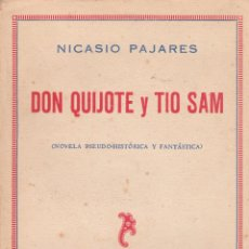 Libros antiguos: NICASIO PAJARES. DON QUIJOTE Y TÍO SAM. MADRID, 1930.. Lote 57535479