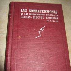 Libros antiguos: LIBRO LAS SOBRETENSIONES EN LAS INSTALACIONES ELÉCTRICAS. Lote 57614574