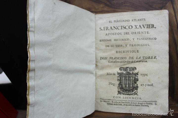 EL PEREGRINO ATLANTE. S. FRANCISCO XAVIER APOSTOL DEL ORIENTE... FRANCISCO DE LA TORRE. 1731. (Libros Antiguos, Raros y Curiosos - Historia - Otros)