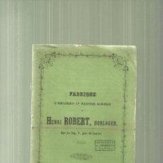 Libros antiguos: 3713.- RELOJERIA-FABRIQUE D`HORLOGERIE ET MACHINES DIVERSES DE HENRI ROBERT. Lote 57617360