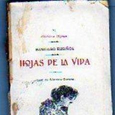 Libros antiguos: BIBLIOTECA MIGNON XL. SANTIAGO RUSIÑOL. HOJAS DE LA VIDA. SANCHEZ GERONA. VIUDA DE RODRIGUEZ SERRA.. Lote 57626528