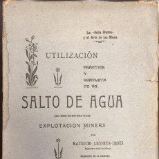 Libros antiguos: UTILIZACION PRACTICA Y COMPLETA DE UN SALTO DE AGUA PARA EXPLOTACION MINERA.. Lote 57626656
