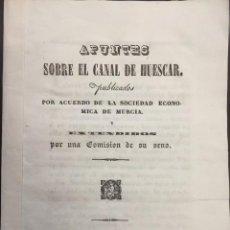 Libros antiguos: APUNTES SOBRE EL CANAL DE HUESCAR. MURCIA. 1839. Lote 57627525