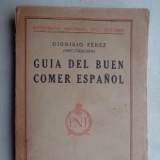 Libros antiguos: GUIA DEL BUEN COMER ESPAÑOL.PNT.-0444. Lote 57629256