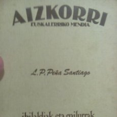 Libros antiguos: AIZKORRI EUSKAL HERRIKO MENDIA . Lote 57643640