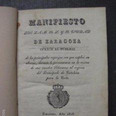 Libros antiguos: MANIFIESTO DE ZARAGOZA-IMPRENTA MARIANO MIEDES- ZARAGOZA 1828 - ORIGINAL-VER GRABADO -(XL-16). Lote 57643668