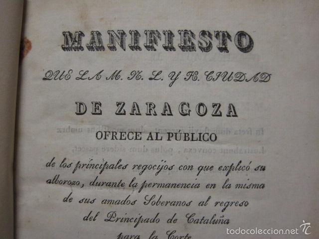 Libros antiguos: MANIFIESTO DE ZARAGOZA-IMPRENTA MARIANO MIEDES- ZARAGOZA 1828 - ORIGINAL-VER GRABADO -(XL-16) - Foto 2 - 57643668