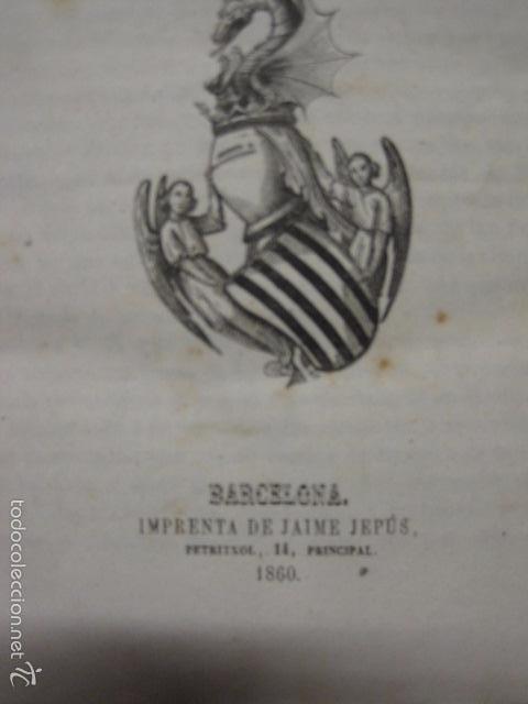 Libros antiguos: CRONICA CATALANA RAMON MUNTANER-ANTONIO BOFARULL-JAIME JEPUS -BARCELONA 1860- VER FOTOS-(XL-17 - Foto 4 - 57644028