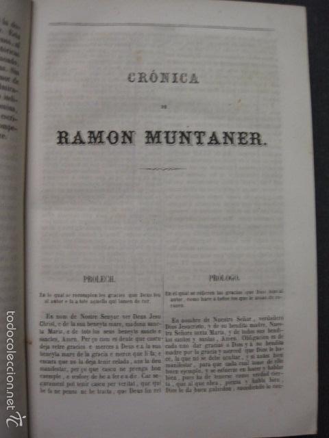 Libros antiguos: CRONICA CATALANA RAMON MUNTANER-ANTONIO BOFARULL-JAIME JEPUS -BARCELONA 1860- VER FOTOS-(XL-17 - Foto 6 - 57644028