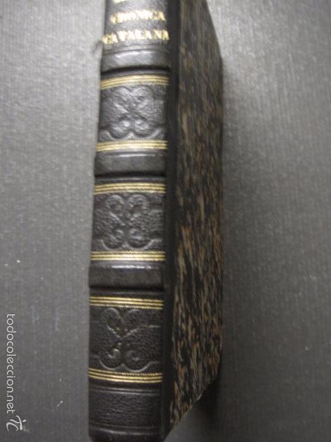 Libros antiguos: CRONICA CATALANA RAMON MUNTANER-ANTONIO BOFARULL-JAIME JEPUS -BARCELONA 1860- VER FOTOS-(XL-17 - Foto 25 - 57644028