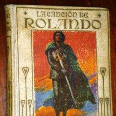 Libros antiguos: LA CANCIÓN DE ROLANDO ADAPTADA POR H. E. MARSHALL DE ED. ARALUCE EN BARCELONA 1914 3ª EDICIÓN. Lote 57652030
