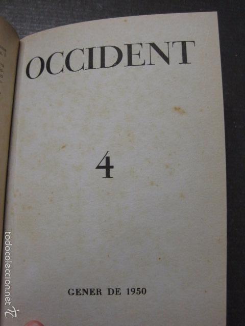 Libros antiguos: OCCIDENT - REVISTA CATALANA EN EL EXILIO-MAIG 1940 A MAIG 1950-DIBUJO DE DALI -VER FOTOS -(XL-20) - Foto 7 - 57654974