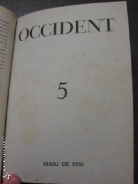 Libros antiguos: OCCIDENT - REVISTA CATALANA EN EL EXILIO-MAIG 1940 A MAIG 1950-DIBUJO DE DALI -VER FOTOS -(XL-20) - Foto 11 - 57654974