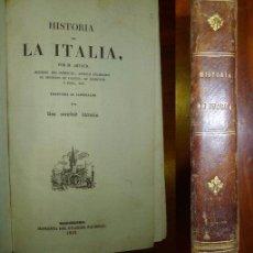 Libros antiguos: ARTAUD, M. HISTORIA DE LA ITALIA . Lote 57658159