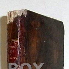 Libros antiguos: DUCOS, L. F. RELACION CIRCUNSTANCIADA DE QUANTO TUVO QUE SUFRIR EL DESGRACIADO Y VIRTUOSO LUIS XVI. Lote 57634994