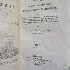 Libros antiguos: 1840.- OBRAS. GASPAR MELCHOR DE JOVELLANOS. TOMO IV. Lote 57671175